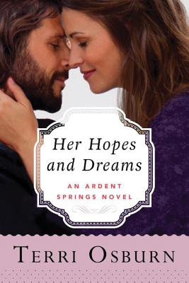 Cover for Her Hopes and Dreams (Ardent Springs #4)