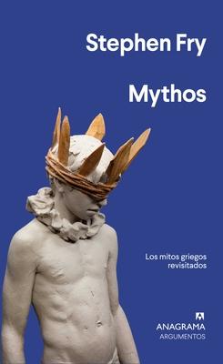 Mythos: Los Mitos Griegos Revisitados = Mythos Cover Image