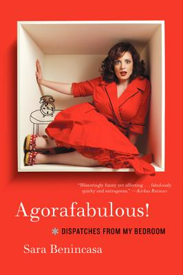 Agorafabulous!: Dispatches from My Bedroom Cover Image