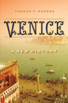 Venice: A New History Cover Image