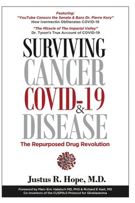 Surviving Cancer, COVID-19, and Disease: The Repurposed Drug Revolution Cover Image