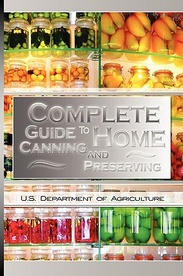 Complete Guide to Home Canning and Preserving Cover Image