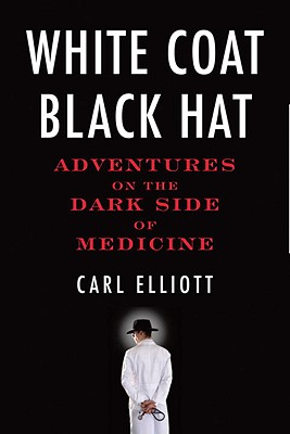 White Coat, Black Hat Cover