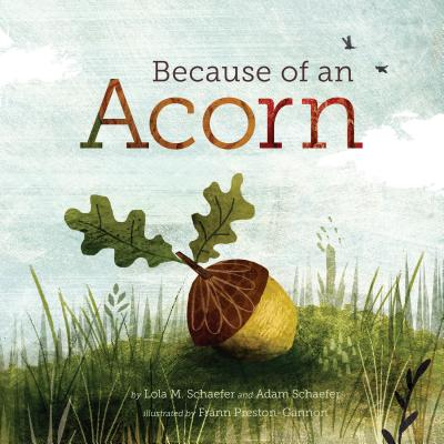 Because of an Acorn Cover