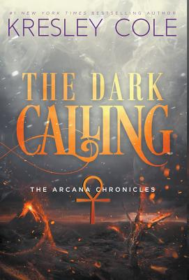 The Dark Calling (Arcana Chronicles #6) Cover Image