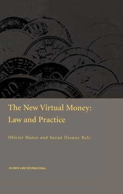 The New Virtual Money: Law and Practice: Law and Practice Cover Image