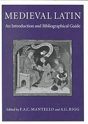 Medieval Latin: An Introduction and Bibliographical Guide Cover Image