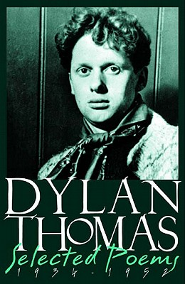 Dylan Thomas Selected Poems, 1934-1952 Cover