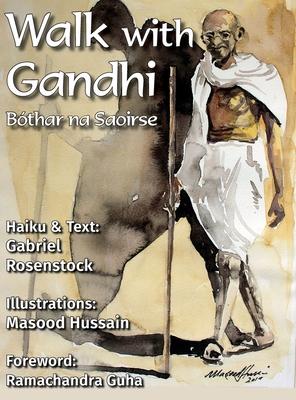 Walk with Gandhi: Bóthar na Saoirse Cover Image