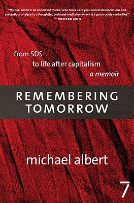 Remembering Tomorrow: From SDS to Life After Capitalism Cover Image