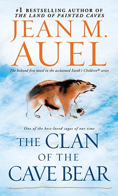 The Clan of the Cave Bear: Earth's Children, Book One Cover Image
