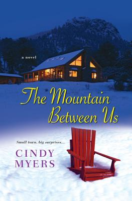 The Mountain Between Us (Eureka #2) Cover Image