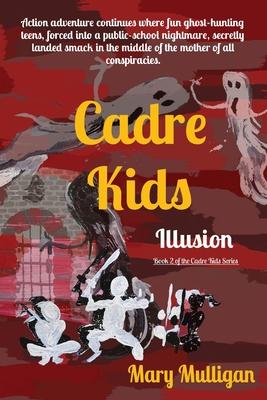 Cadre Kids: Illusion Cover Image