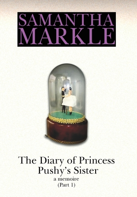 The Diary of Princess Pushy's Sister Cover Image