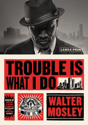 Trouble Is What I Do (Leonid McGill) Cover Image