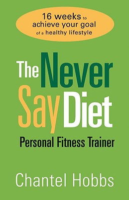 The Never Say Diet Personal Fitness Trainer Cover
