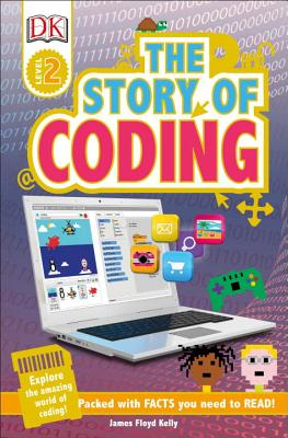 DK Readers L2: Story of Coding (DK Readers Level 2) Cover Image