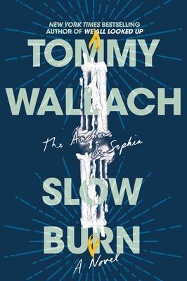 Slow Burn (The Anchor & Sophia #2) Cover Image
