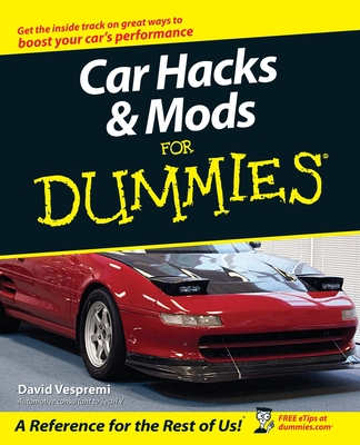 Car Hacks & Mods for Dummies Cover Image