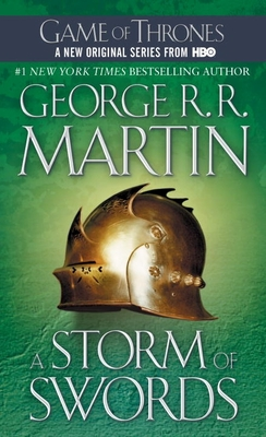 A Storm of Swords: A Song of Ice and Fire: Book Three (Mass Market Paperback) By George R.R. Martin