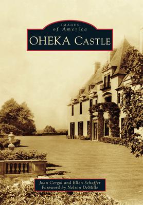 Oheka Castle (Images of America (Arcadia Publishing)) Cover Image