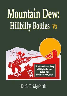 Mountain Dew: Hillbilly Bottles V3 Cover Image