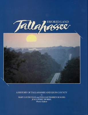 Favored Land Tallahassee: A History of Tallahassee and Leon County Cover Image