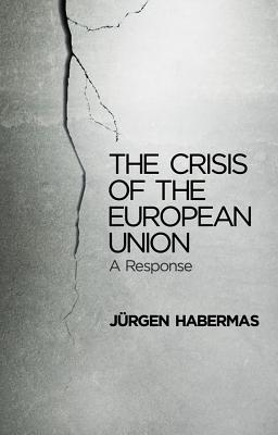 The Crisis of the European Union Cover