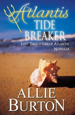Atlantis Tide Breaker: Lost Daughters of Atlantis Cover Image