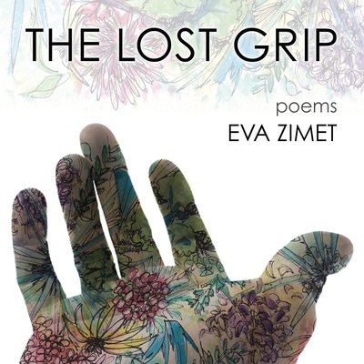 The Lost Grip: Poems Cover Image