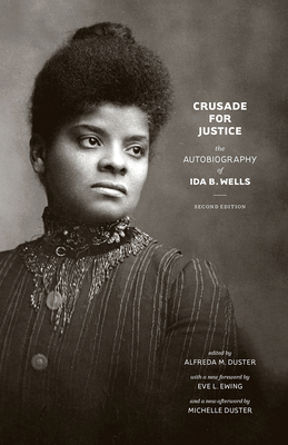 Crusade for Justice: The Autobiography of Ida B. Wells, Second Edition Cover Image