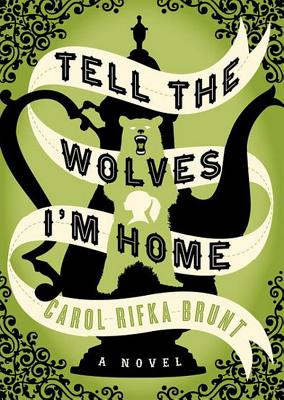 Cover for Tell the Wolves I'm Home Lib/E