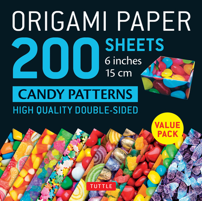 Origami Paper 200 Sheets Candy Patterns 6 (15 CM): Tuttle Origami Paper: High-Quality Double Sided Origami Sheets Printed with 12 Different Designs (I Cover Image