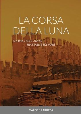 La Corsa Della Luna Cover Image