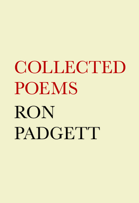 Ron Padgett: Collected Poems Cover Image
