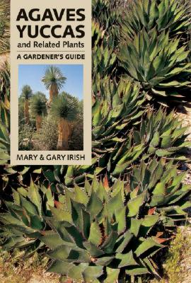 Agaves, Yuccas, and Related Plants Cover