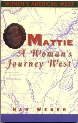 Mattie: A Woman's Journey West Cover Image