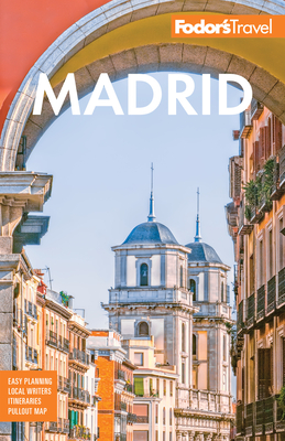 Fodor's Madrid: With Seville and Granada (Full-Color Travel Guide) Cover Image