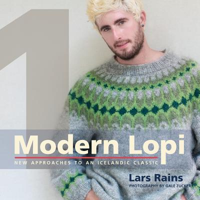 Modern Lopi: One: New Approaches to an Icelandic Classic Cover Image