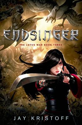 Endsinger: The Lotus War Book Three Cover Image