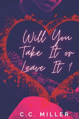 Will You Take It Or Leave It Cover Image
