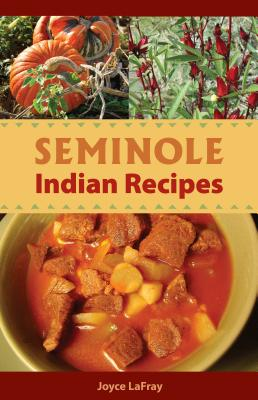 Seminole Indian Recipes Cover Image