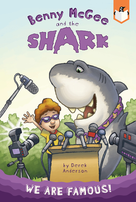 We Are Famous! #2 (Benny McGee and the Shark #2) Cover Image