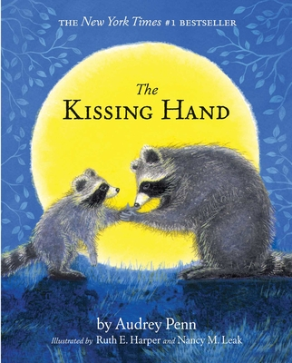 The Kissing Hand (The Kissing Hand Series) Cover Image