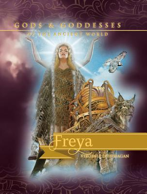 Freya (Gods and Goddesses of the Ancient World) Cover Image