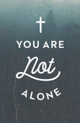 You Are Not Alone (Ats) (Pack of 25) Cover Image