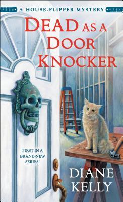 Dead as a Door Knocker: A House-Flipper Mystery Cover Image