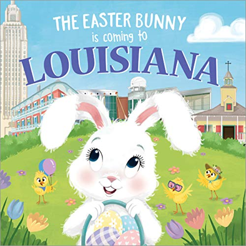 The Easter Bunny Is Coming to Louisiana Cover Image