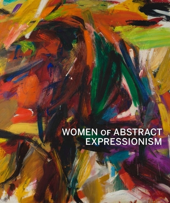 Women of Abstract Expressionism Cover Image