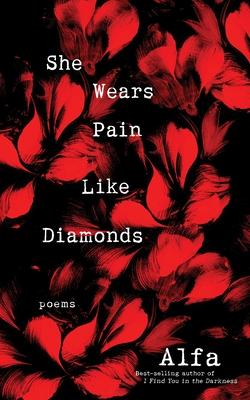 She Wears Pain Like Diamonds: Poems Cover Image